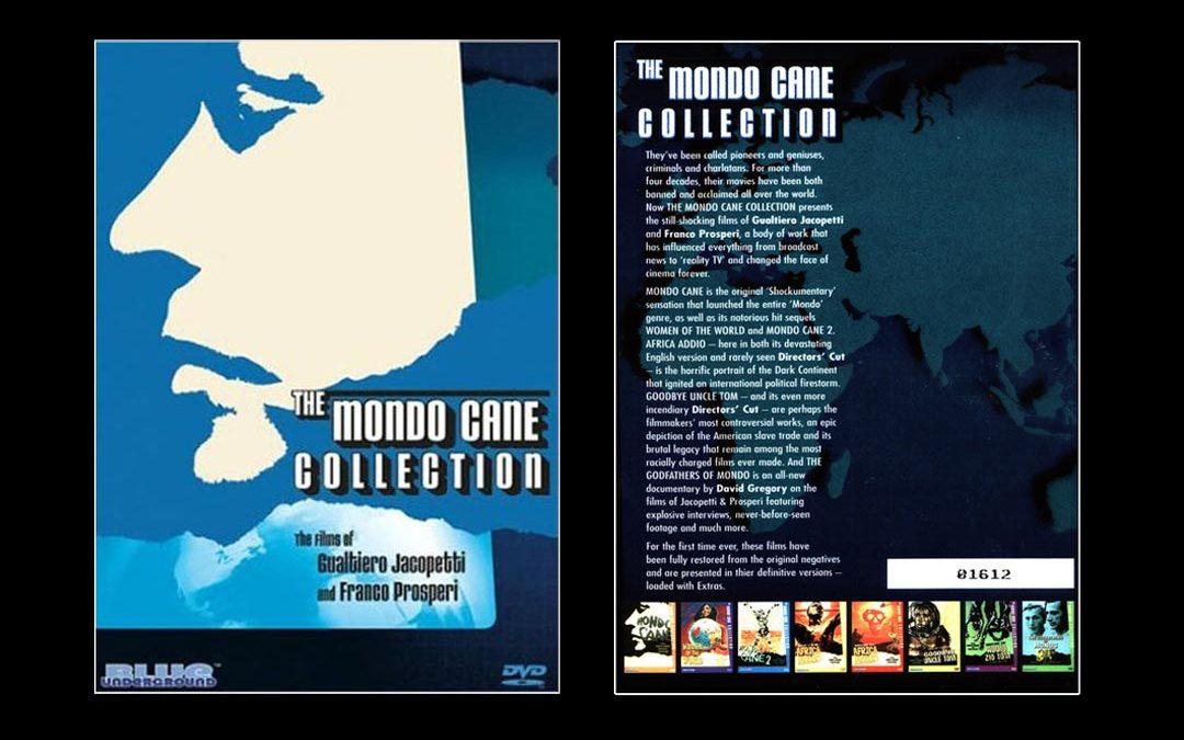 The MONDO CANE Collection