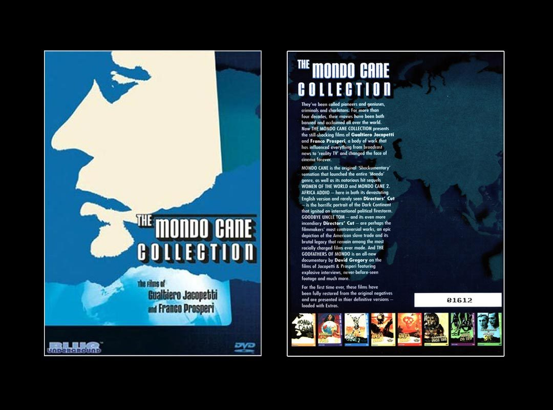 The MONDO CANE Collection